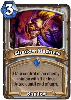 Shadow Madness Card