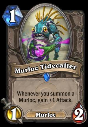 Murloc Tidecaller Card