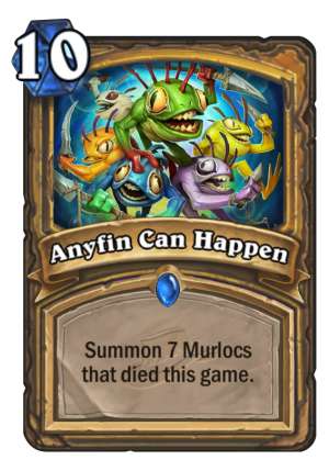 Anyfin Can Happen Card