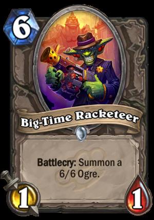 Big-Time Racketeer Card