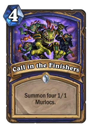 Call in the Finishers Card