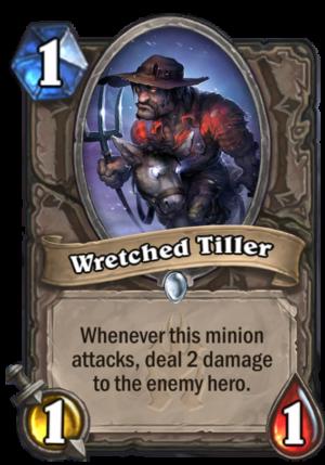 Wretched Tiller Card