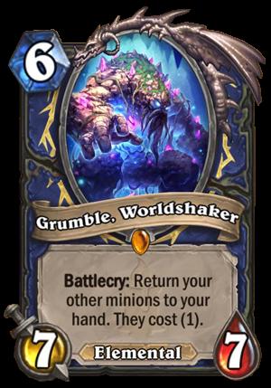 Grumble, Worldshaker Card