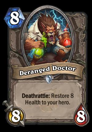 Deranged Doctor Card
