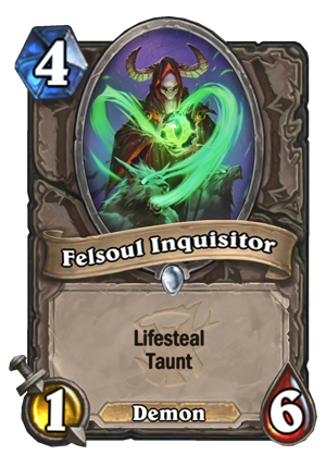 Felsoul Inquisitor Card
