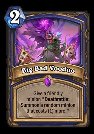 Big Bad Voodoo Card