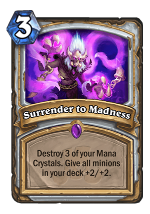 Surrender to Madness Card