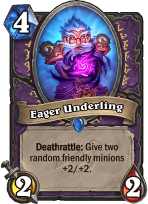 Eager Underling Card