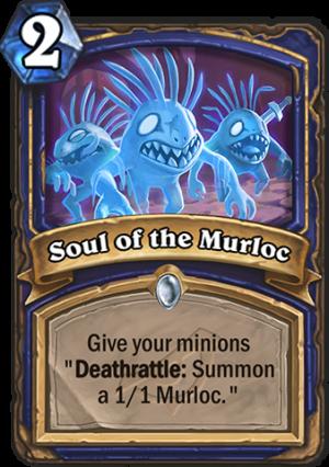 Soul of the Murloc Card
