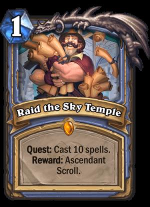 Raid the Sky Temple Card