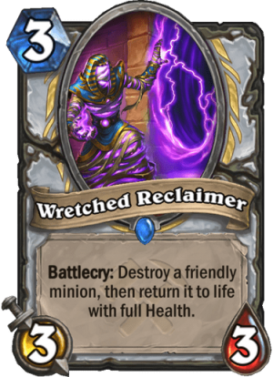 Wretched Reclaimer Card