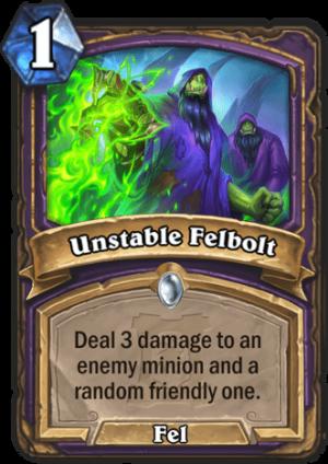 Unstable Felbolt Card