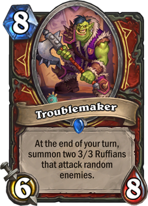 Troublemaker Card