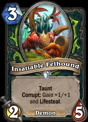 Insatiable Felhound Card