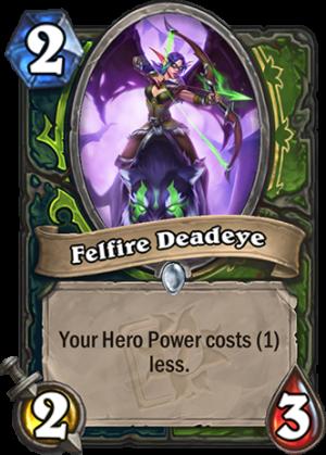 Felfire Deadeye Card