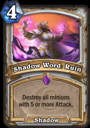 Shadow Word: Ruin Card