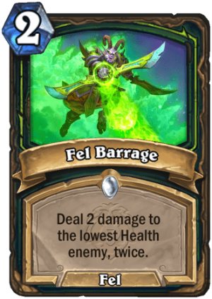 Fel Barrage Card