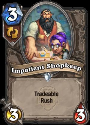 Impatient Shopkeep Card